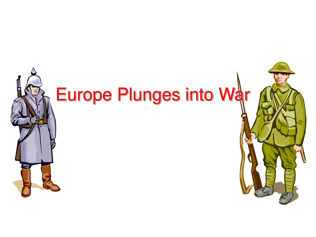 europe plunges into war l.