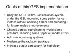 goals of this gfs implementation