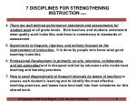 7 disciplines for strengthening instruction cont