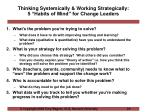 thinking systemically working strategically 5 habits of mind for change leaders