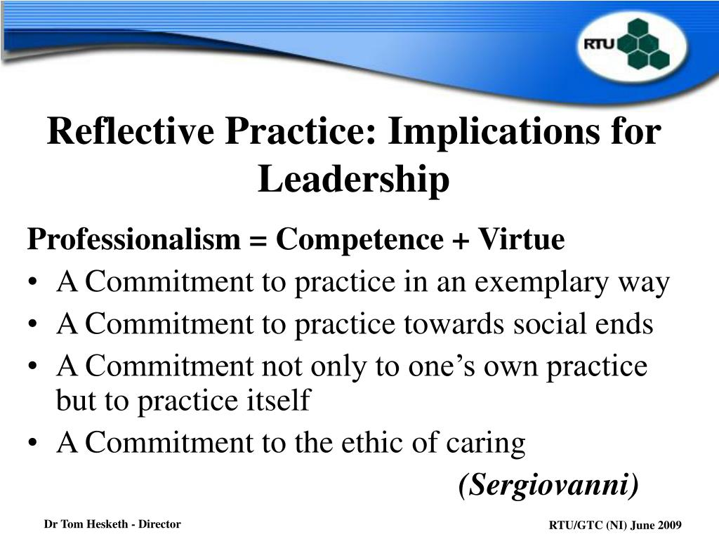reflective practice implications for leadership l.