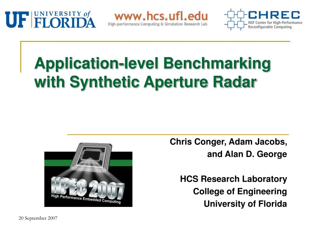 application level benchmarking with synthetic aperture radar l.