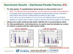 benchmark results distributed parallel patches p2