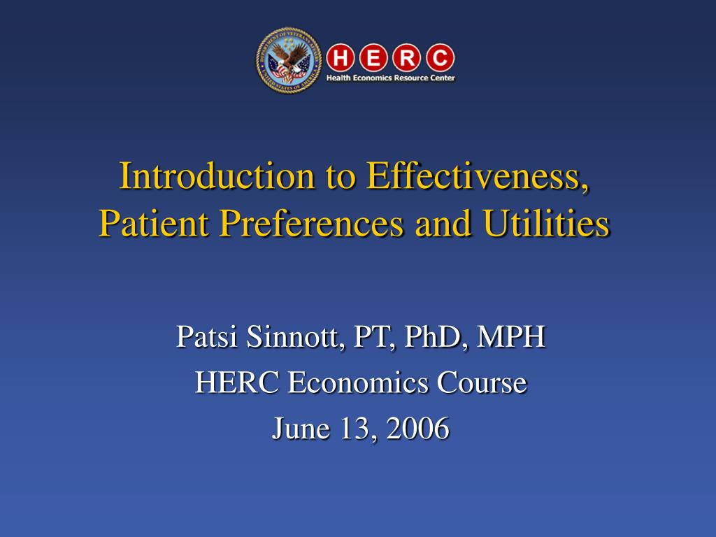 introduction to effectiveness patient preferences and utilities l.