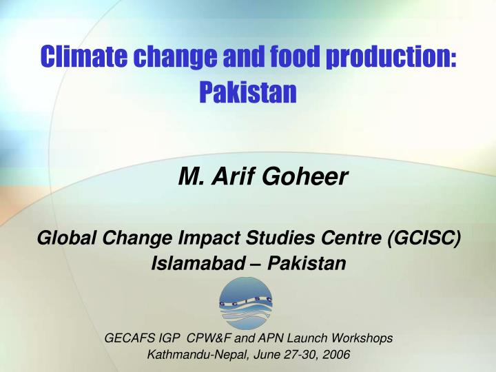 effects of climatic elements on livestock production essay Appropriate seeds and planting material, and loss of livestock people living on the coasts and  effects of global warming on the climate system 8 acclimatization, adaptation and mitigation 8  climate change and food security: a framework document xii.
