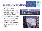 mountain vs city snow