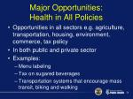 major opportunities health in all policies