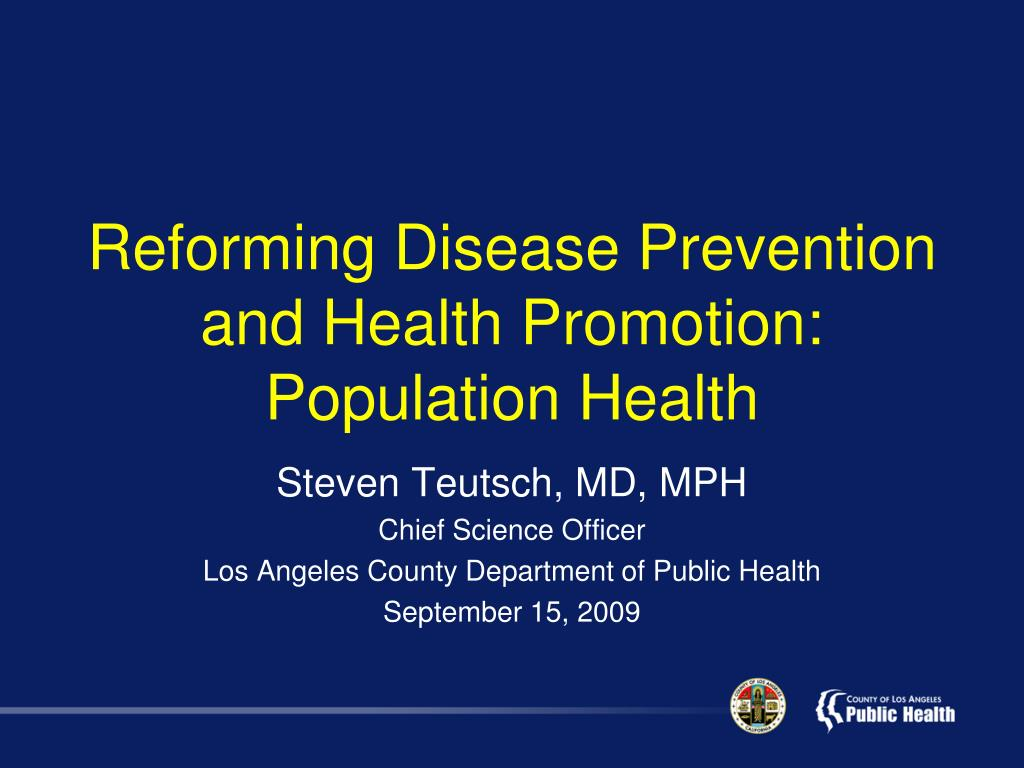 reforming disease prevention and health promotion population health l.
