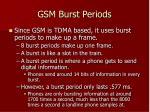 gsm burst periods