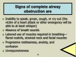 signs of complete airway obstruction are