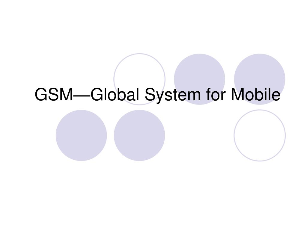 gsm global system for mobile l.