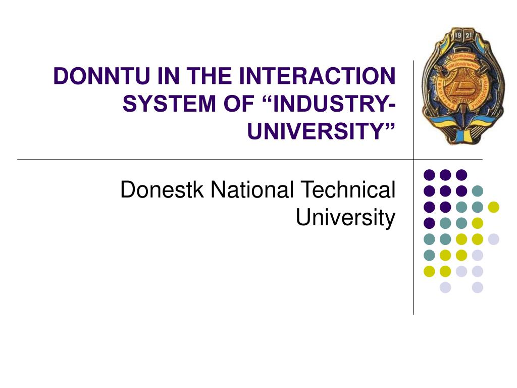 donntu in the interaction system of industry university l.