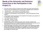 needs of the university and solutions found due to the participation in the project 1