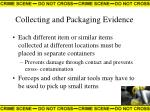 collecting and packaging evidence27