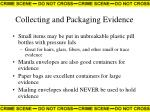 collecting and packaging evidence28