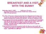 breakfast and a visit with the bunny