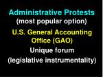administrative protests most popular option