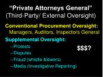 private attorneys general third party external oversight