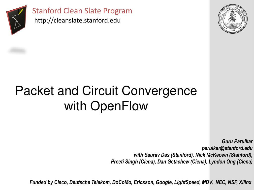packet and circuit convergence with openflow l.