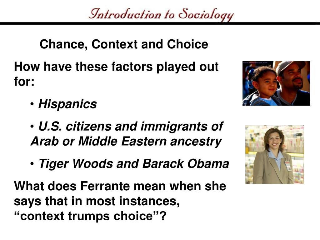 Chance, Context and Choice