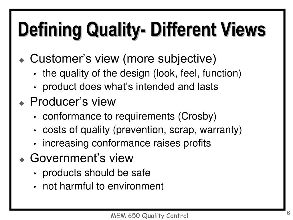 Defining Quality- Different Views