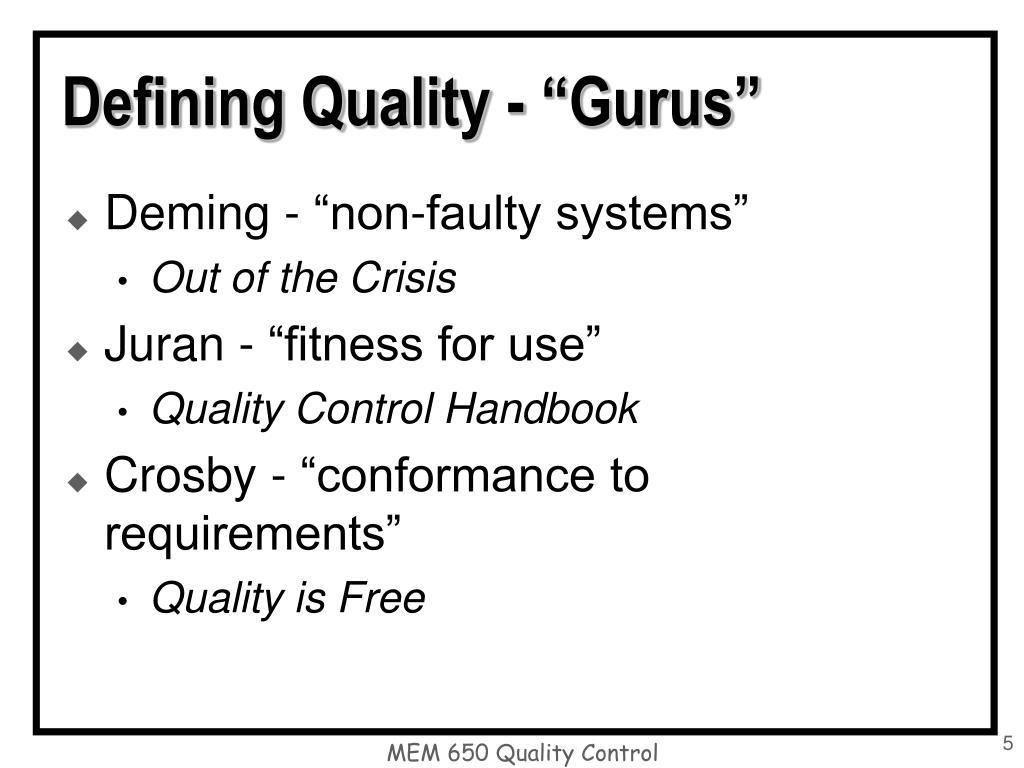 "Defining Quality - ""Gurus"""