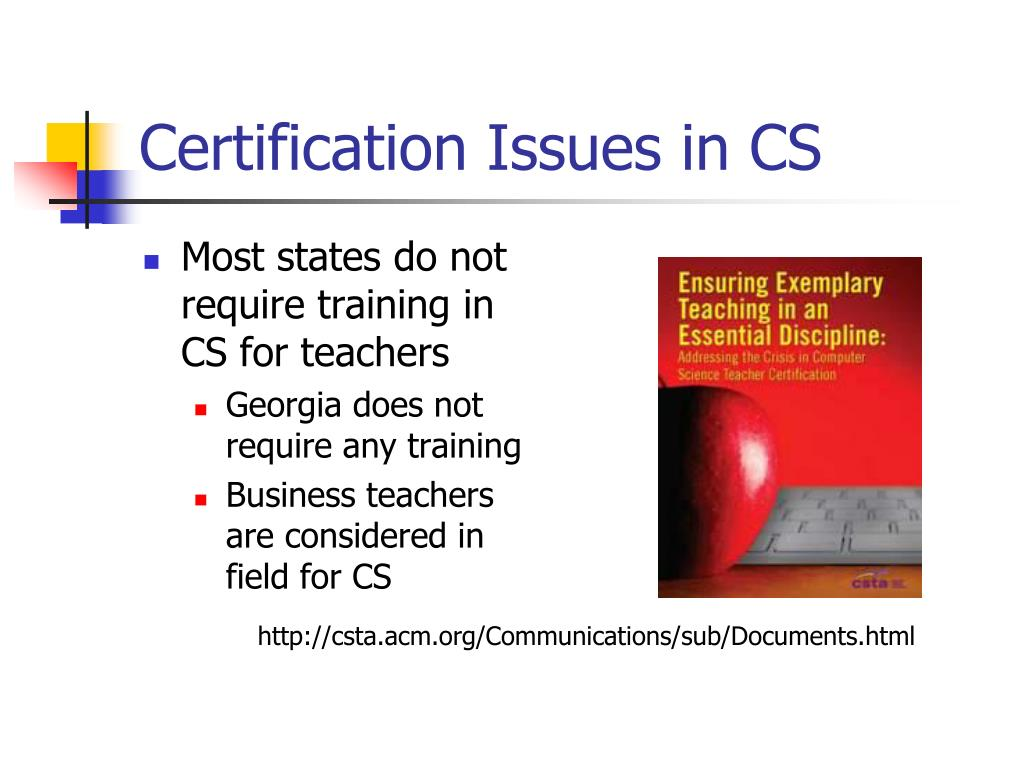 Certification Issues in CS