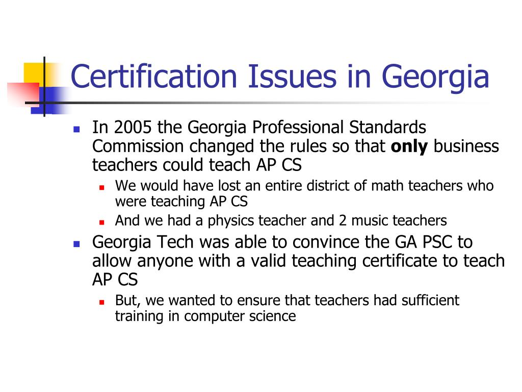 Certification Issues in Georgia