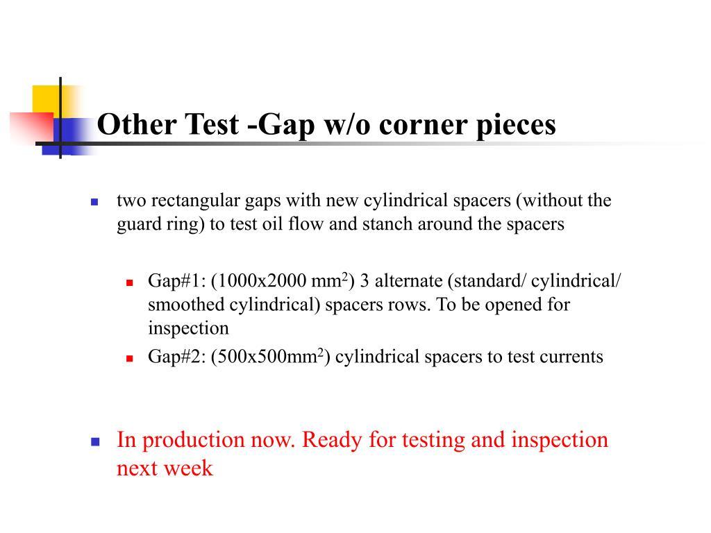 Other Test -Gap w/o corner pieces