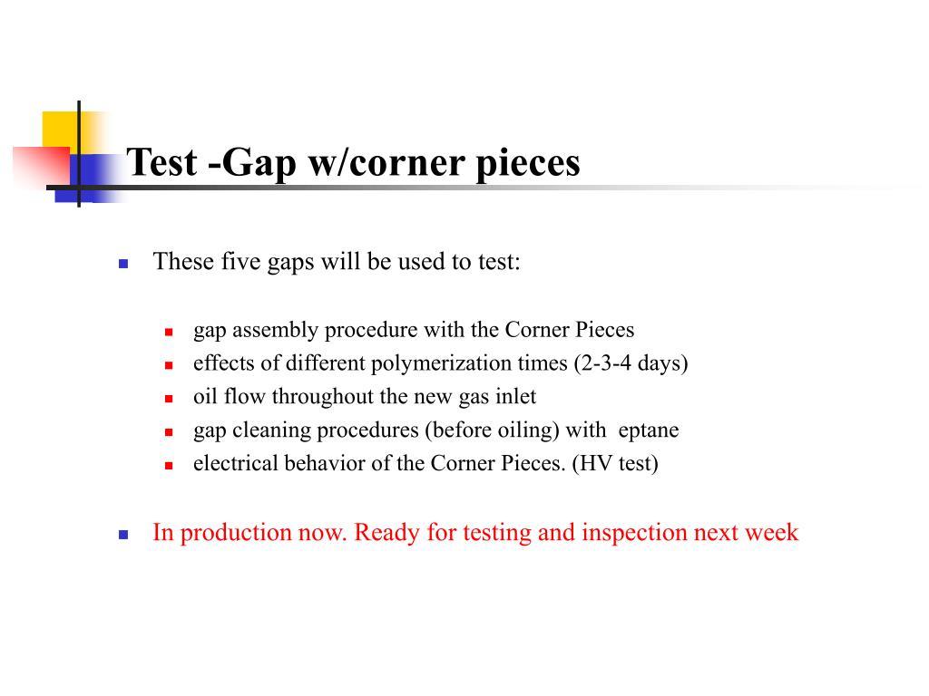 Test -Gap w/corner pieces