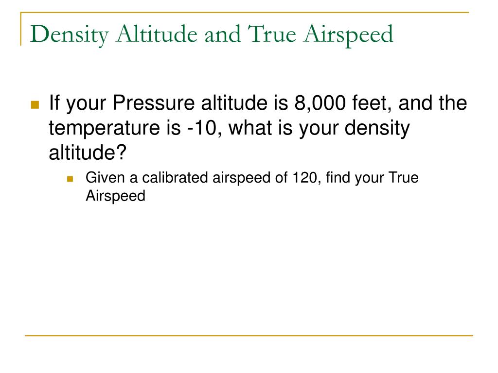 Density Altitude and True Airspeed