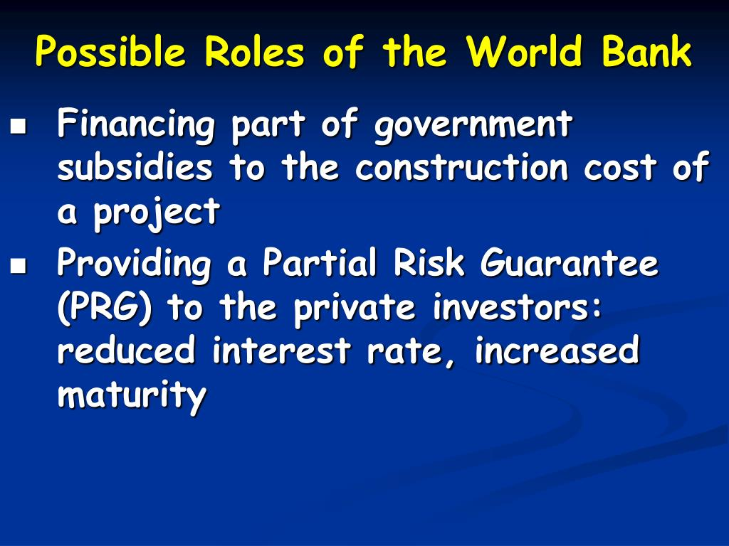 Possible Roles of the World Bank