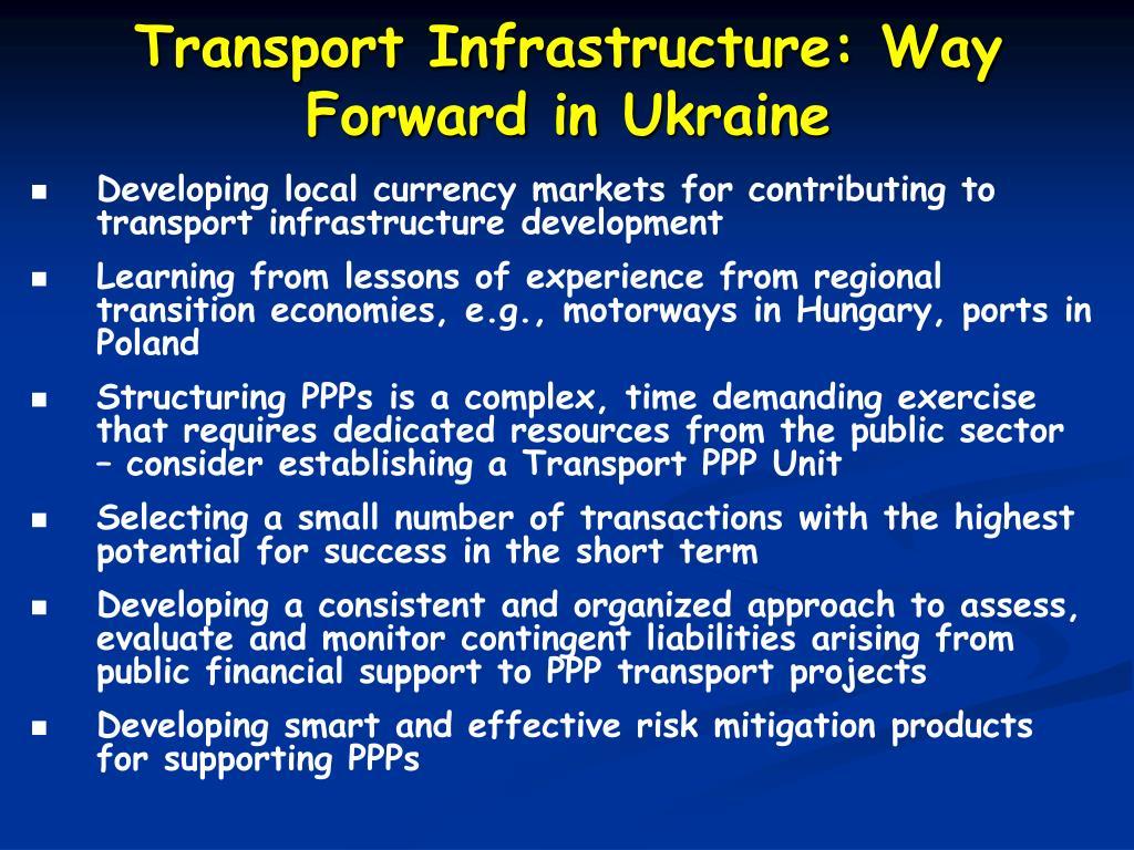 Transport Infrastructure: Way Forward in Ukraine