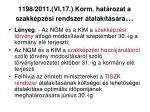 1198 2011 vi 17 korm hat rozat a szakk pz si rendszer talak t s ra