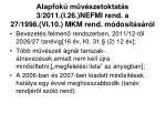 alapfok m v szetoktat s 3 2011 i 26 nefmi rend a 27 1998 vi 10 mkm rend m dos t s r l