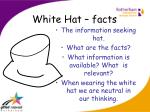 white hat facts