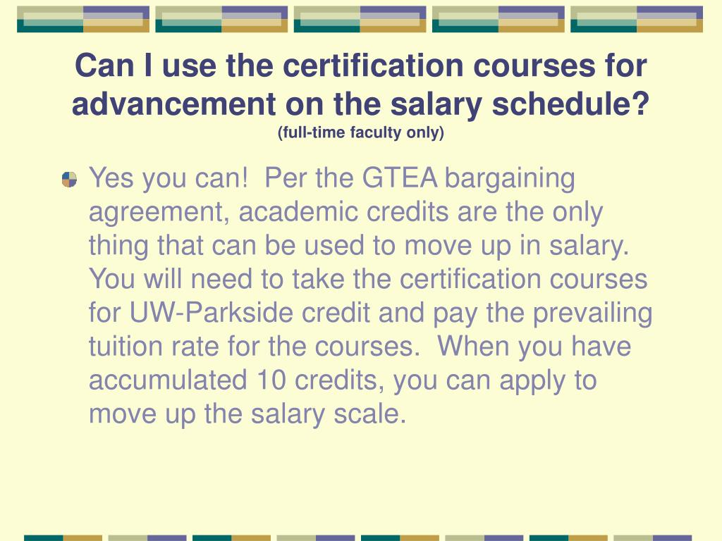 Can I use the certification courses for advancement on the salary schedule?