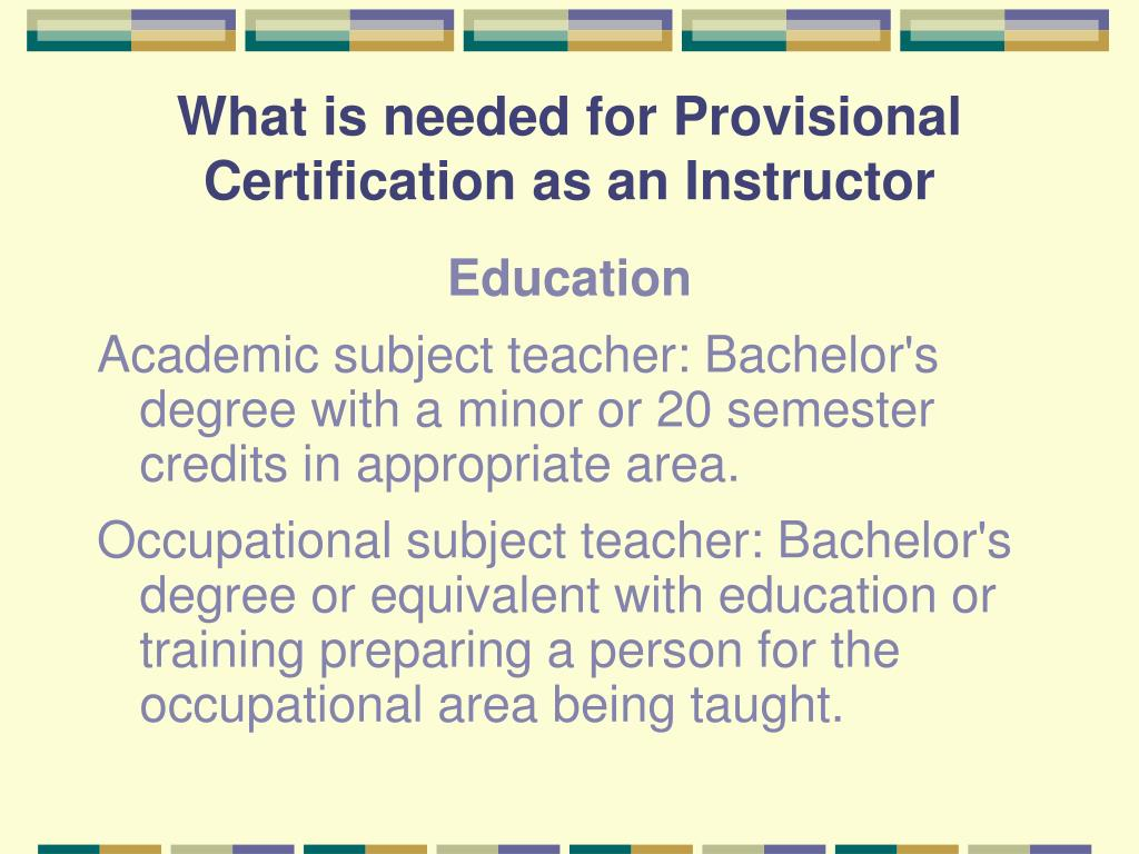 What is needed for Provisional Certification as an Instructor