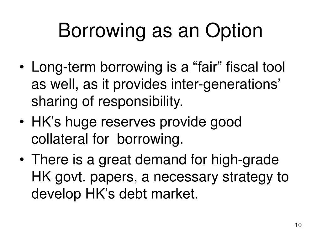 Borrowing as an Option