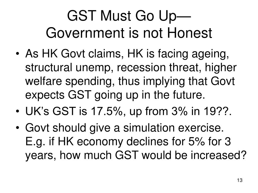 GST Must Go Up—