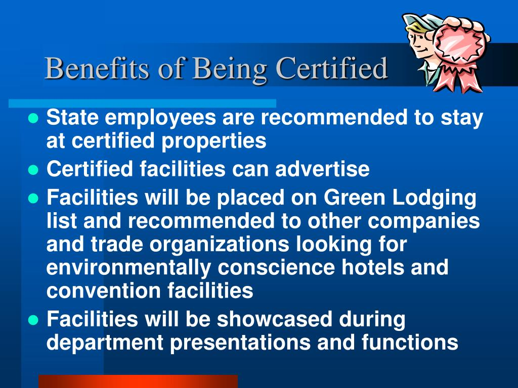 Benefits of Being Certified