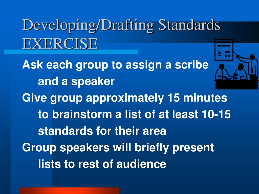 Developing/Drafting Standards EXERCISE
