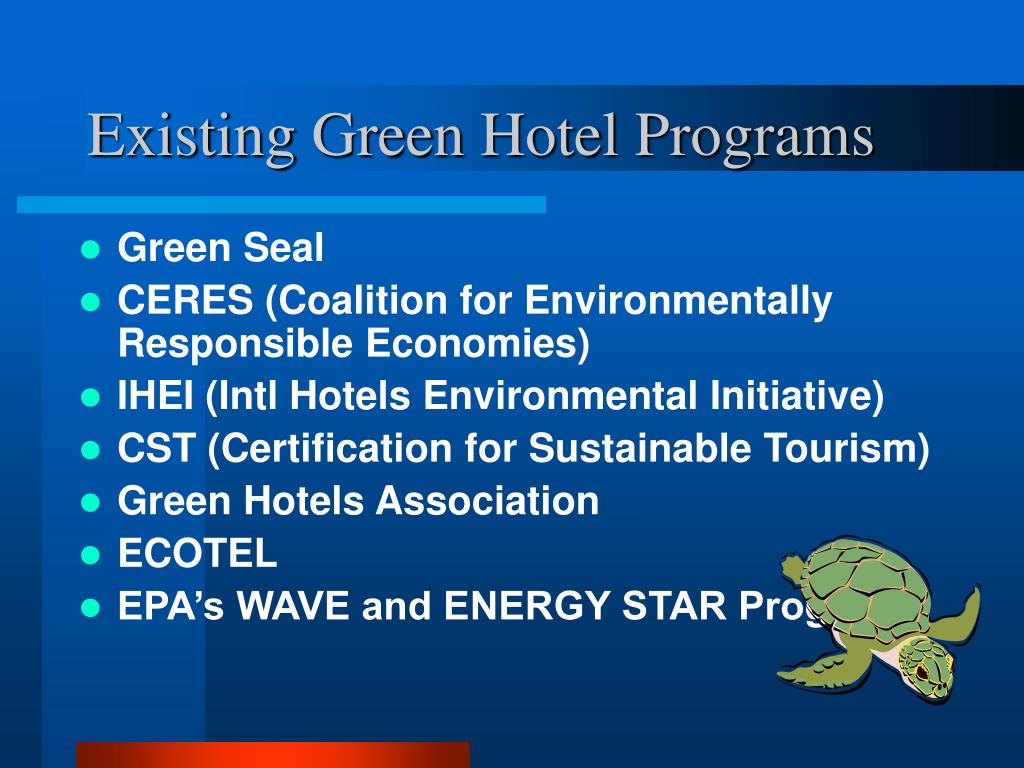 Existing Green Hotel Programs