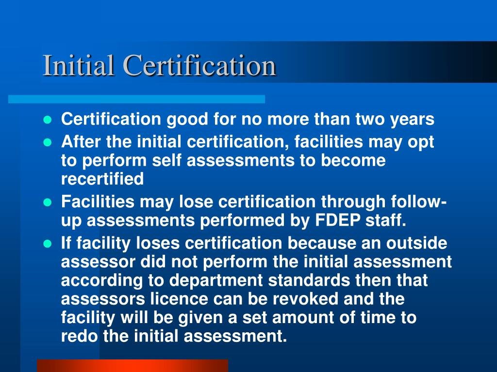 Initial Certification