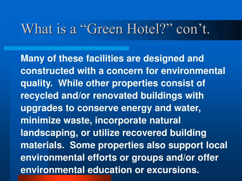 "What is a ""Green Hotel?"" con't."