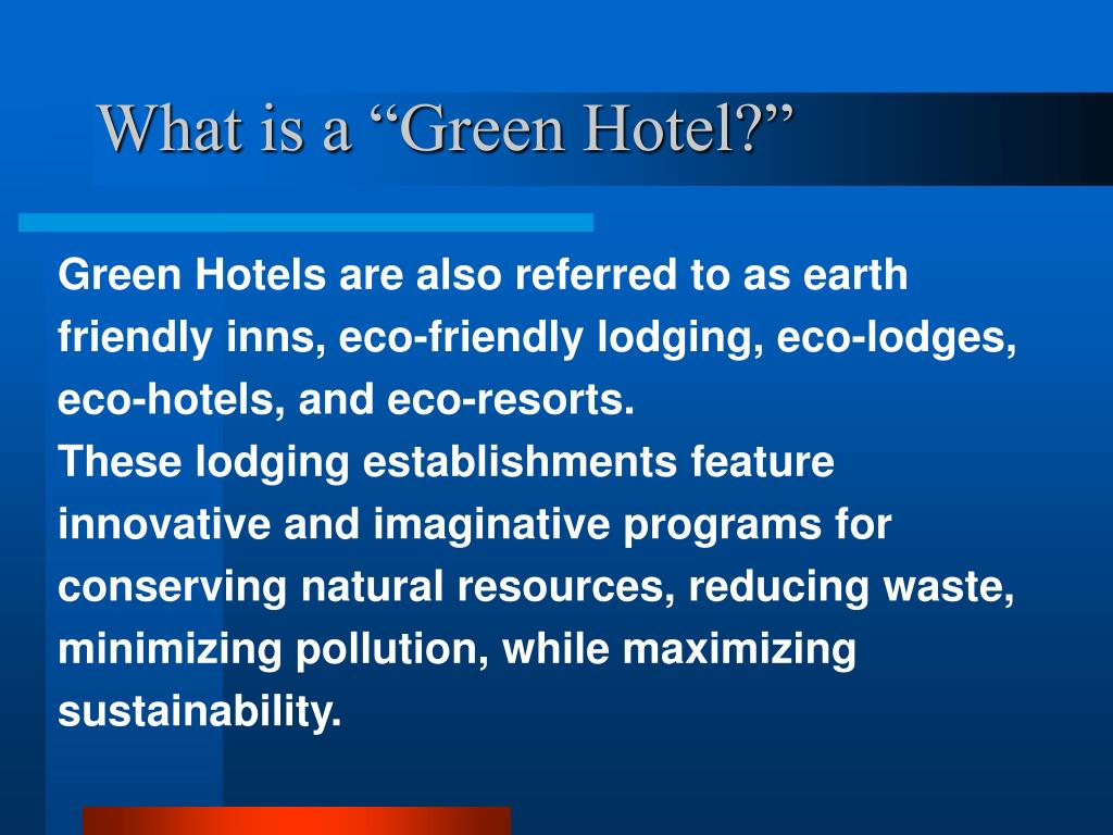 "What is a ""Green Hotel?"""