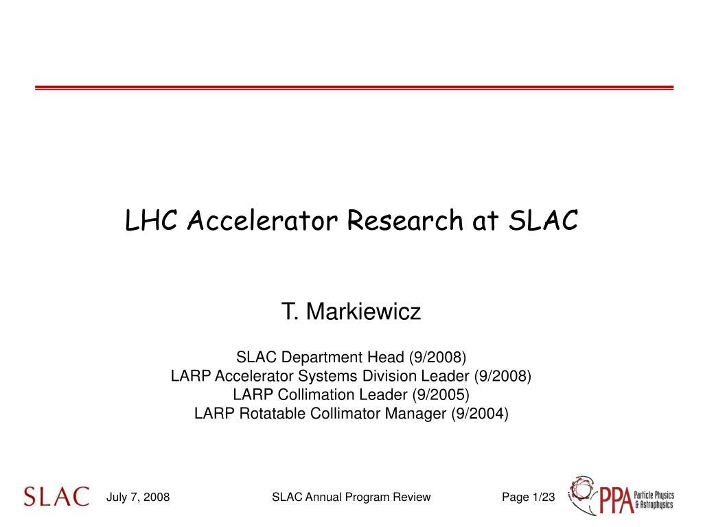 lhc accelerator research at slac l.