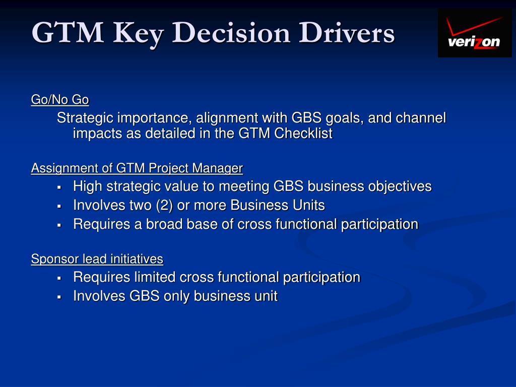 GTM Key Decision Drivers
