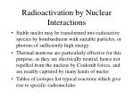 radioactivation by nuclear interactions