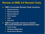 review of sms 2 0 remote tools